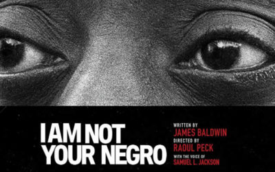 """""""I AM NOT YOUR NEGRO"""" & """"13TH"""""""