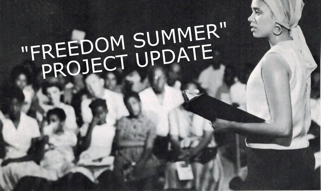 """""""FREEDOM SUMMER"""" Project Update"""