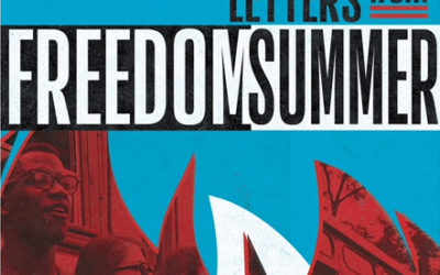 """Letters From Freedom Summer"": May 4 – May 13"